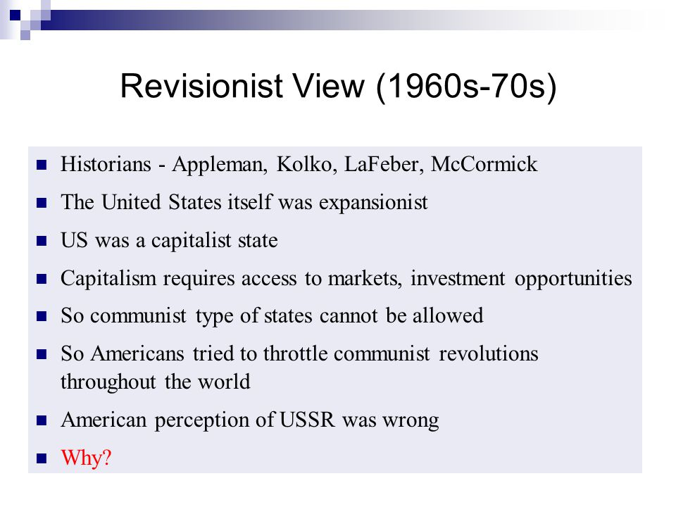 Revisionist View (1960s-70s)