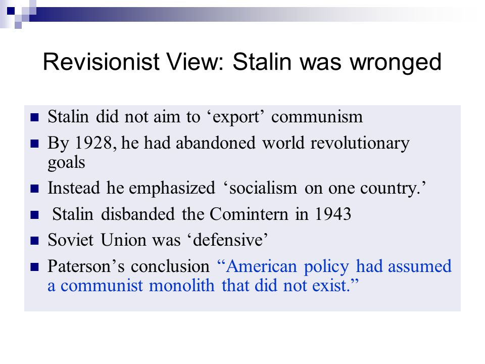Revisionist View: Stalin was wronged