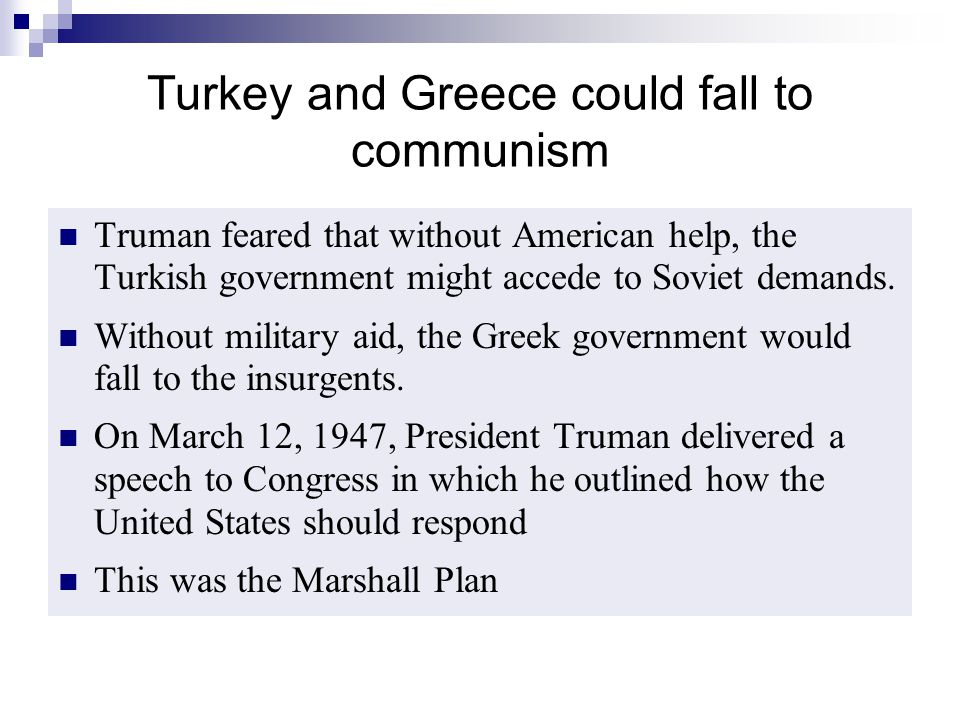 Turkey and Greece could fall to communism