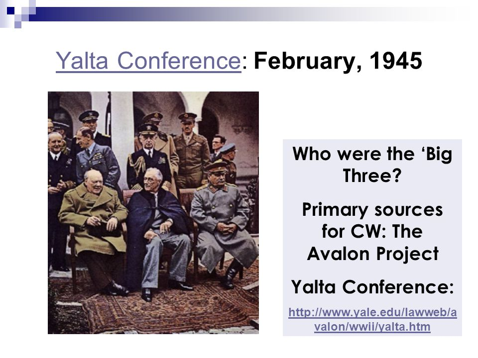 Yalta Conference: February, 1945