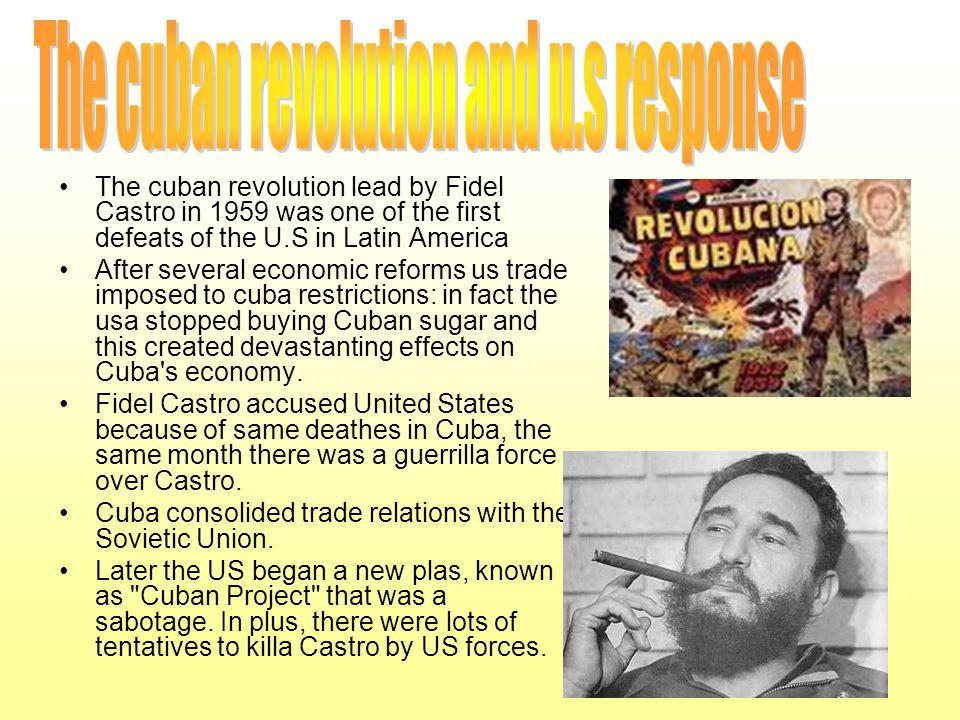 The cuban revolution and u.s response