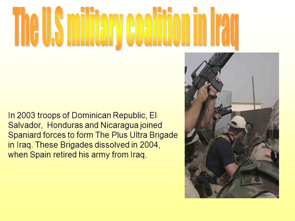 The U.S military coalition in Iraq