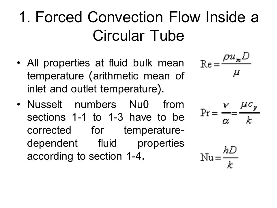 1. Forced Convection Flow Inside a Circular Tube