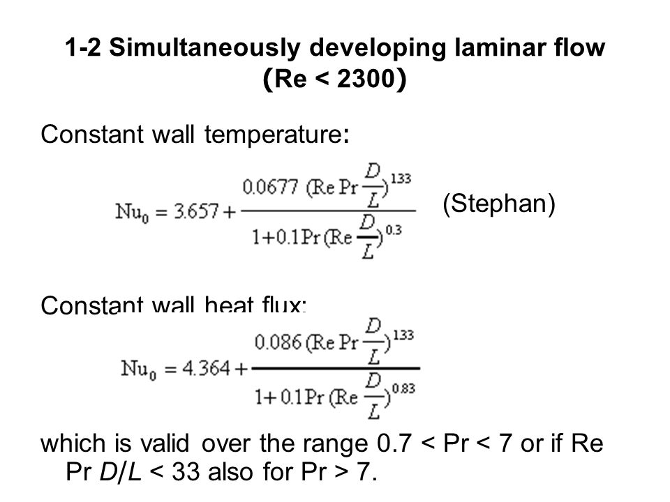 1-2 Simultaneously developing laminar flow (Re < 2300)
