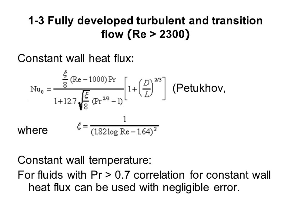 1-3 Fully developed turbulent and transition flow (Re > 2300)