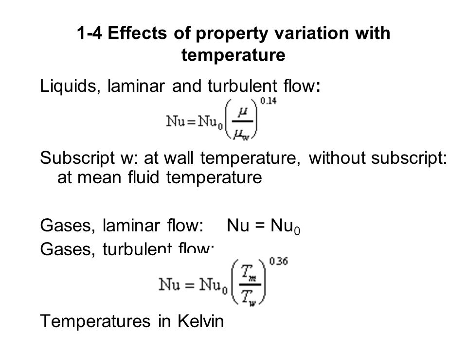 1-4 Effects of property variation with temperature
