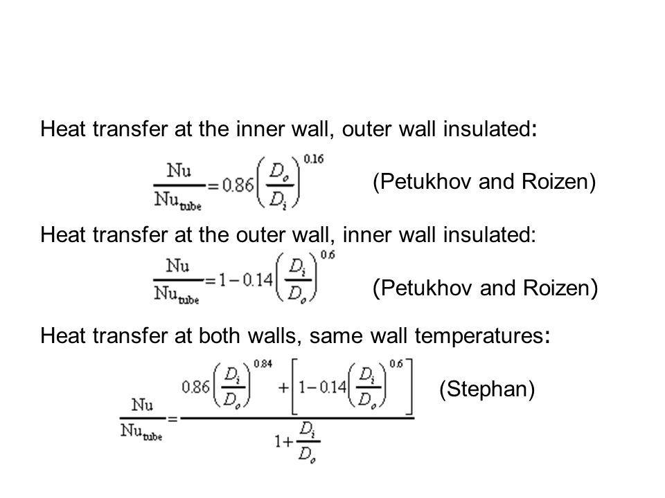 Heat transfer at the inner wall, outer wall insulated: