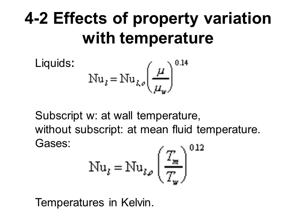 4-2 Effects of property variation with temperature