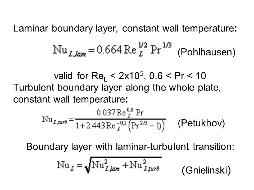 Laminar boundary layer, constant wall temperature: (Pohlhausen)