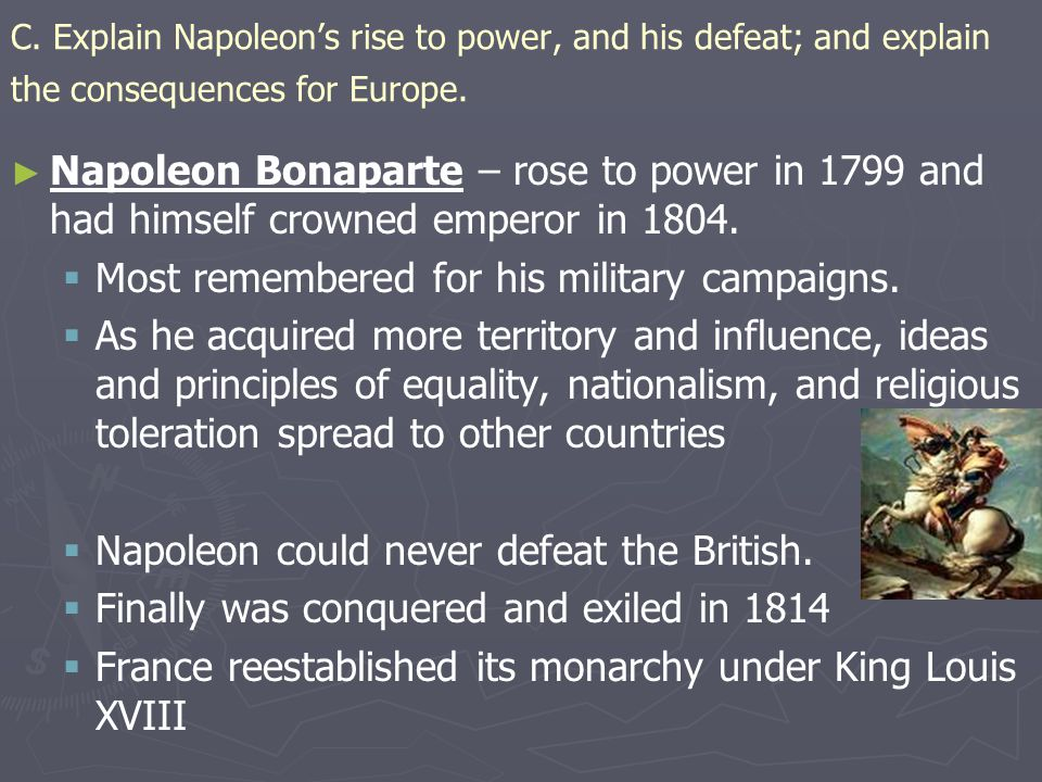 Most remembered for his military campaigns.