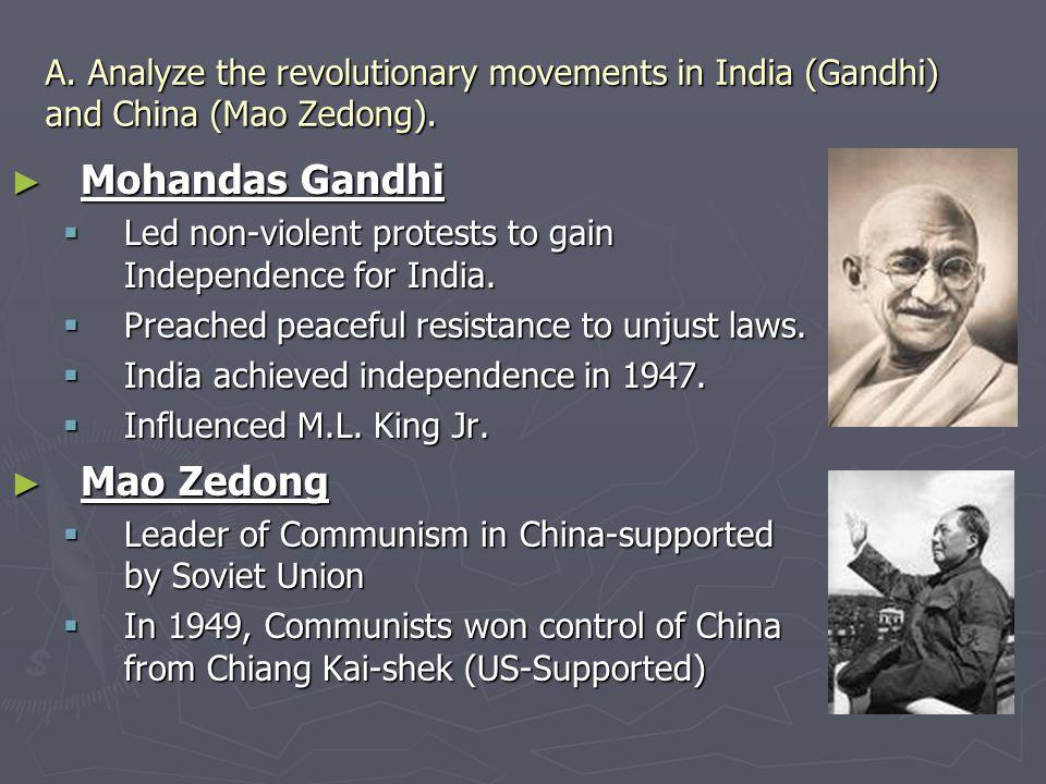 Mohandas Gandhi Mao Zedong