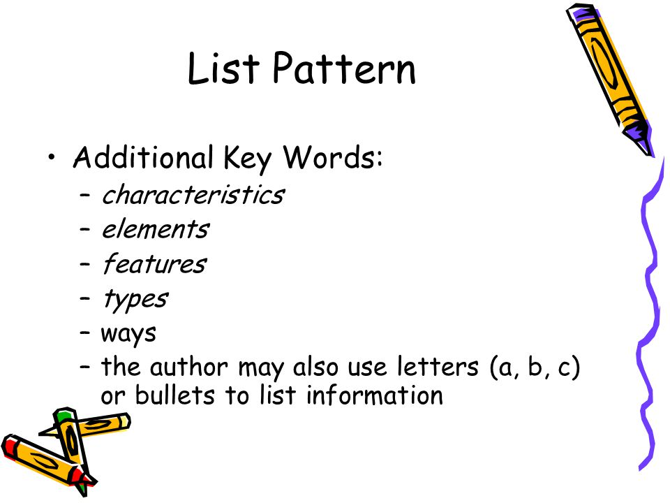 List Pattern Additional Key Words: characteristics elements features