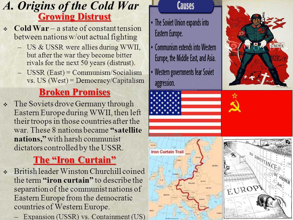 A. Origins of the Cold War