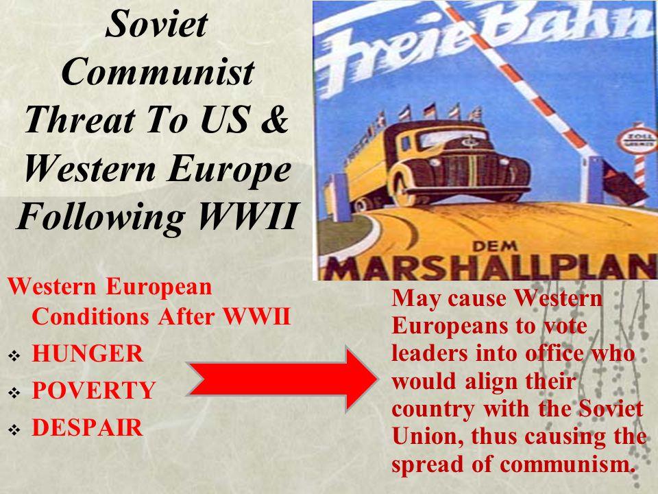 Soviet Communist Threat To US & Western Europe Following WWII
