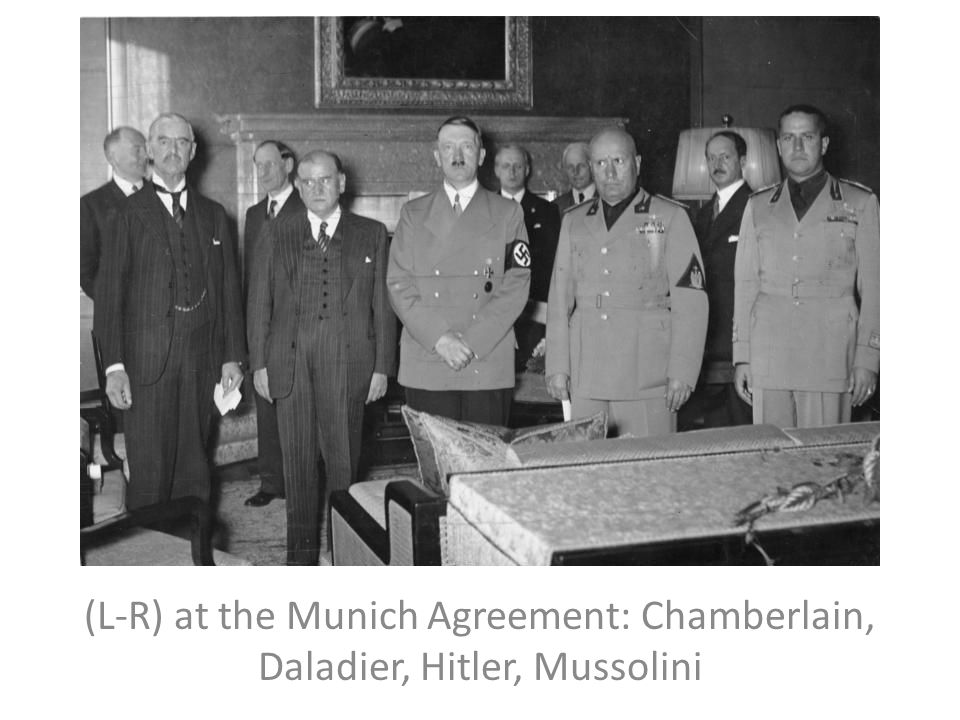 (L-R) at the Munich Agreement: Chamberlain, Daladier, Hitler, Mussolini