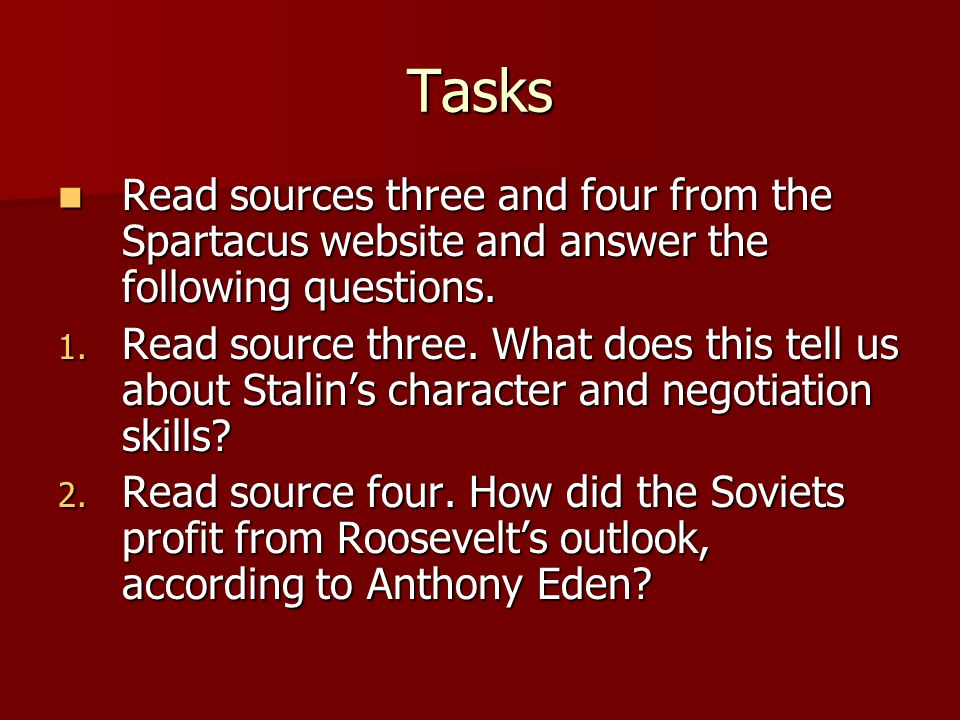 Tasks Read sources three and four from the Spartacus website and answer the following questions.