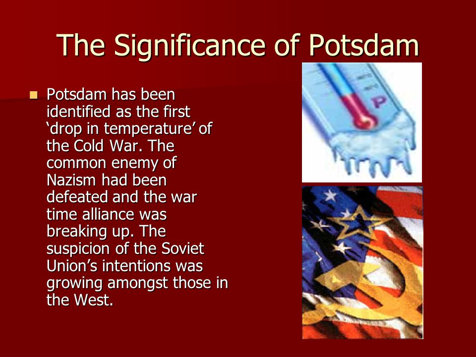 The Significance of Potsdam