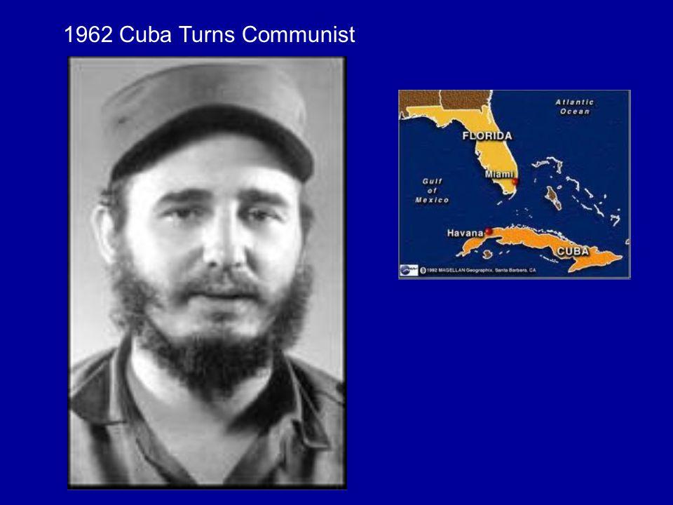 1962 Cuba Turns Communist