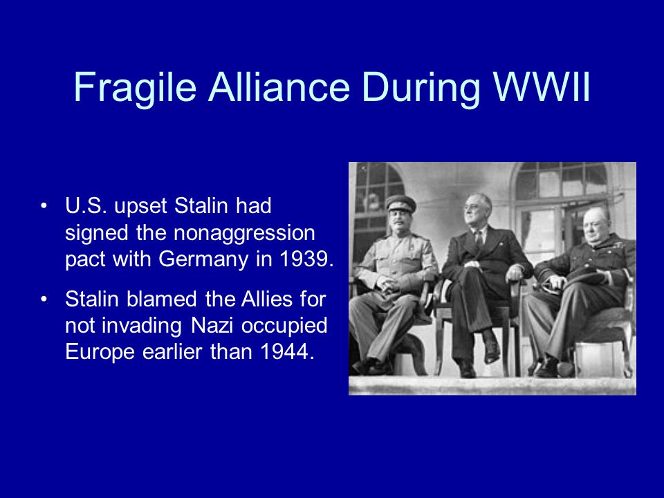 Fragile Alliance During WWII