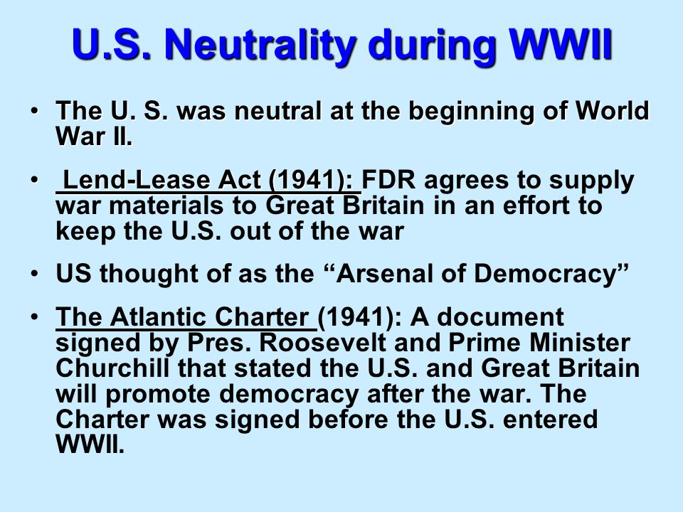 U.S. Neutrality during WWII