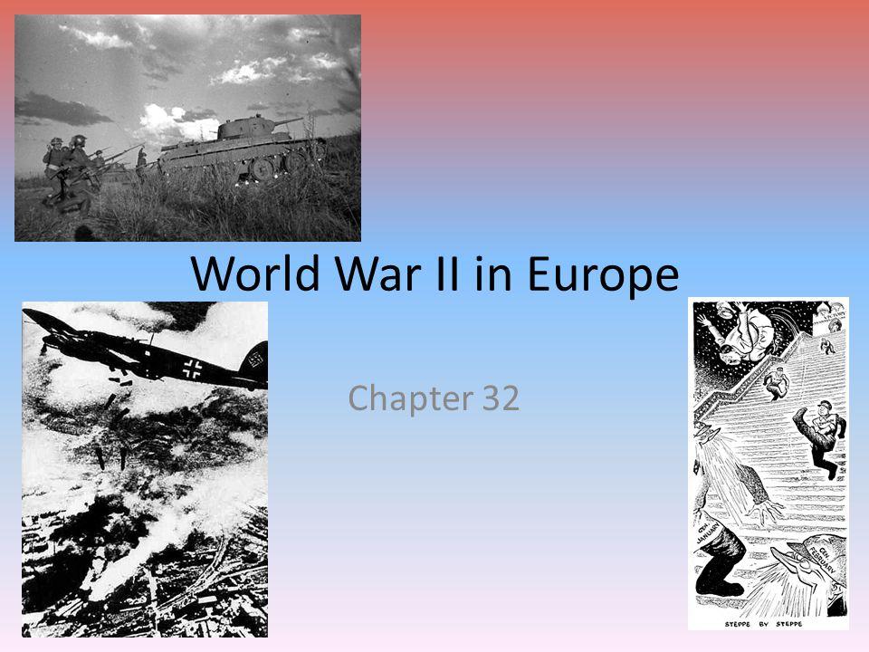 World War II in Europe Chapter 32