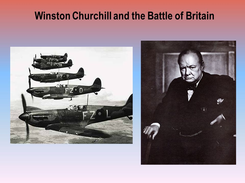 Winston Churchill and the Battle of Britain