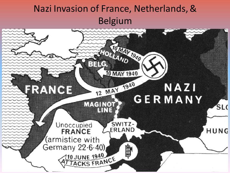 Nazi Invasion of France, Netherlands, & Belgium