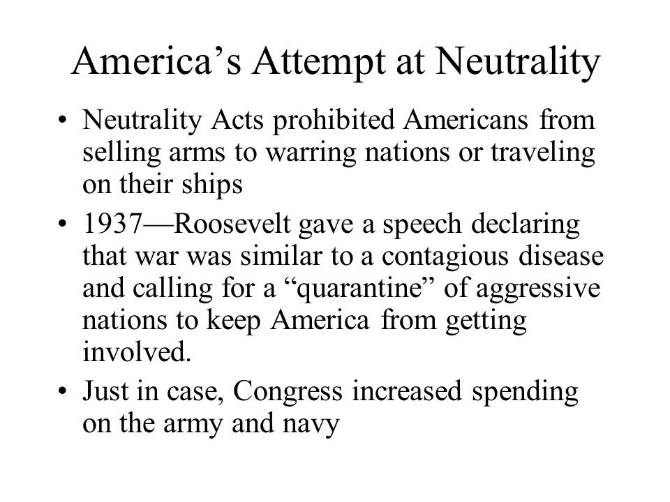 America's Attempt at Neutrality