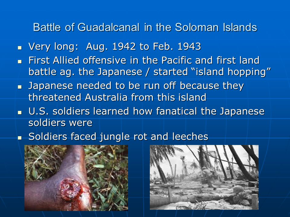 Battle of Guadalcanal in the Soloman Islands
