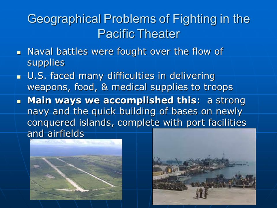 Geographical Problems of Fighting in the Pacific Theater