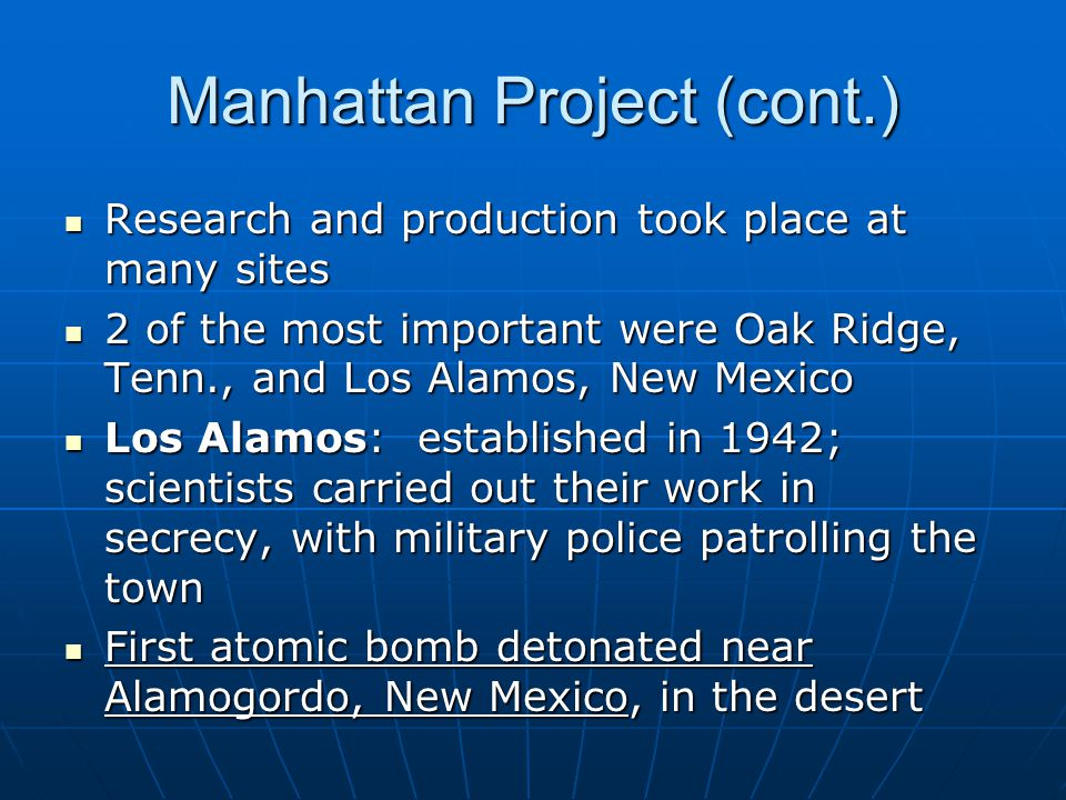 Manhattan Project (cont.)