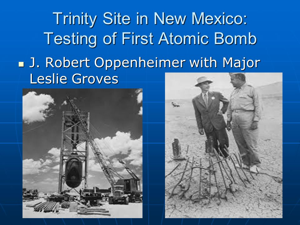 Trinity Site in New Mexico: Testing of First Atomic Bomb