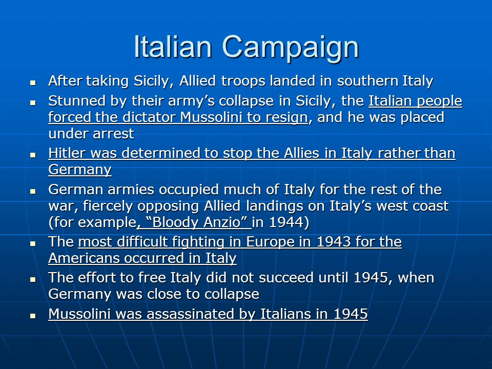 Italian Campaign After taking Sicily, Allied troops landed in southern Italy.