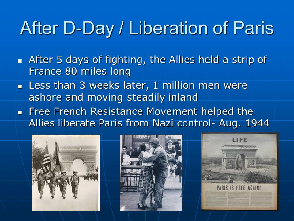 After D-Day / Liberation of Paris