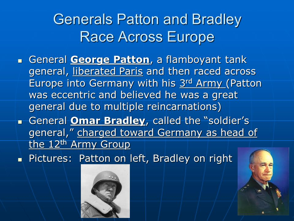 Generals Patton and Bradley Race Across Europe