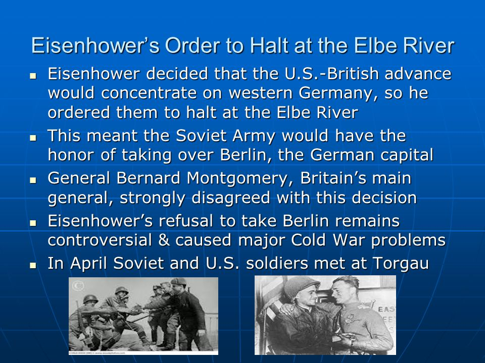Eisenhower's Order to Halt at the Elbe River