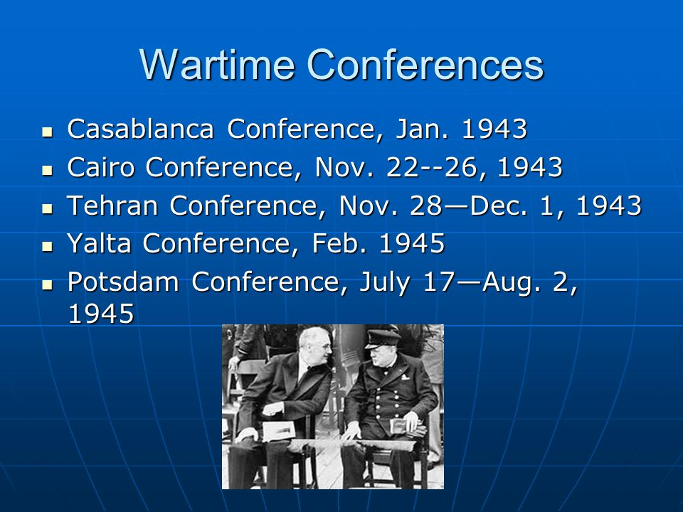 Wartime Conferences Casablanca Conference, Jan. 1943
