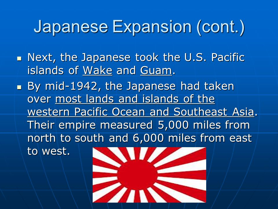 Japanese Expansion (cont.)