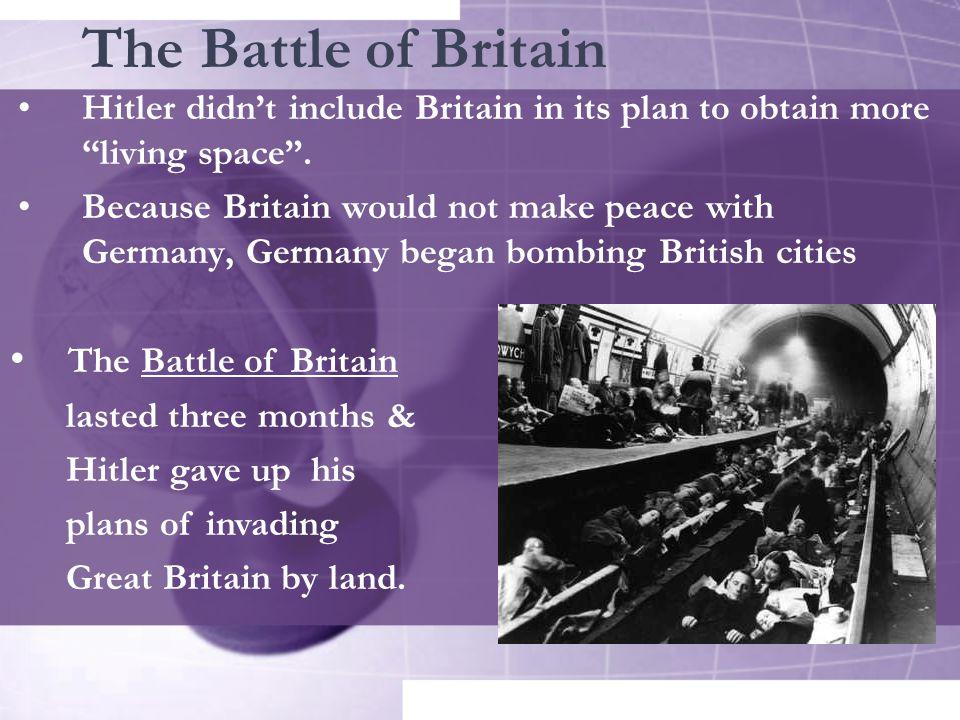 The Battle of Britain The Battle of Britain