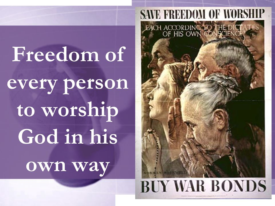 Freedom of every person to worship God in his own way