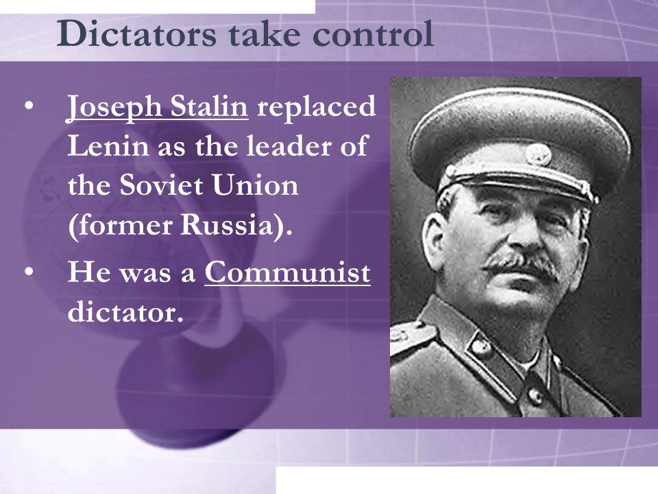 Dictators take control