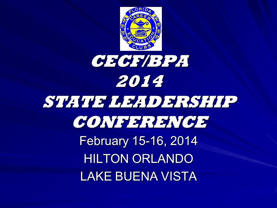 CECF/BPA 2014 STATE LEADERSHIP CONFERENCE