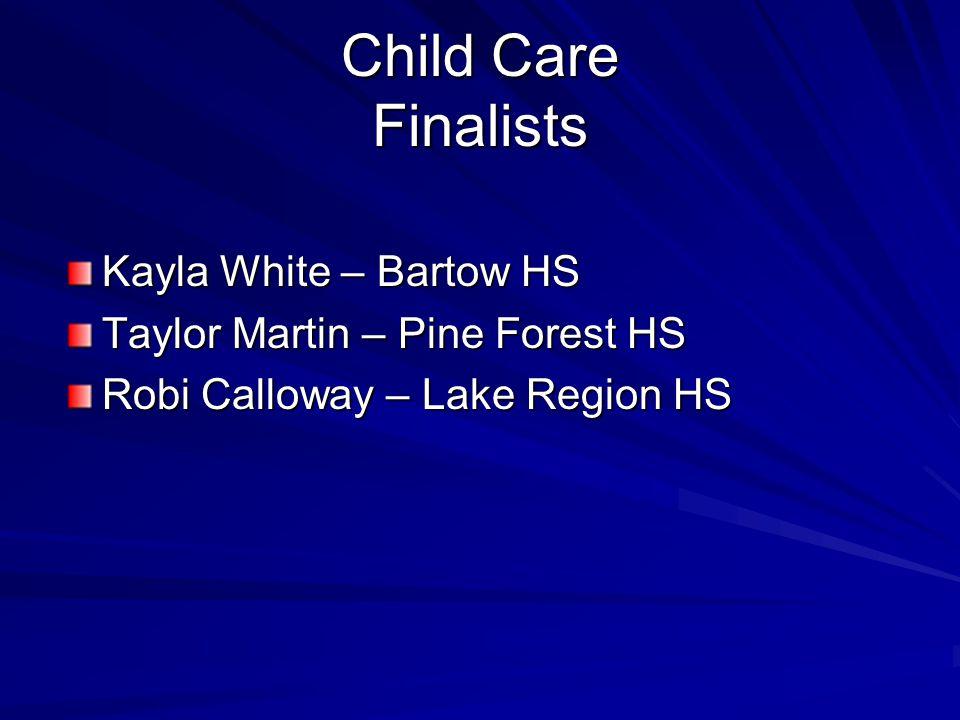 Child Care Finalists Kayla White – Bartow HS