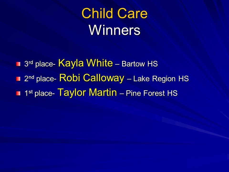 Child Care Winners 3rd place- Kayla White – Bartow HS