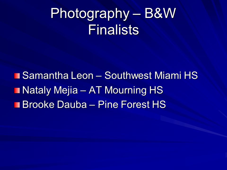 Photography – B&W Finalists