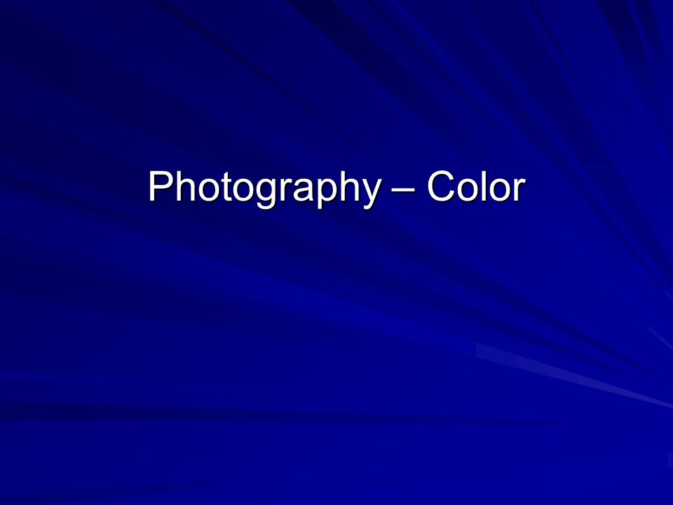 Photography – Color