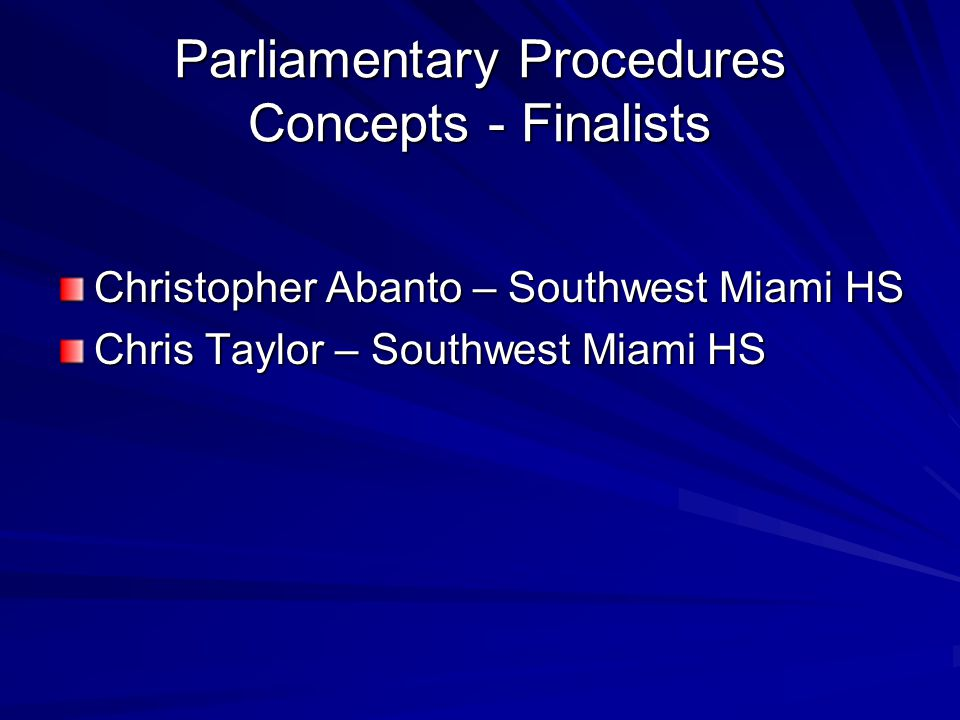 Parliamentary Procedures Concepts - Finalists