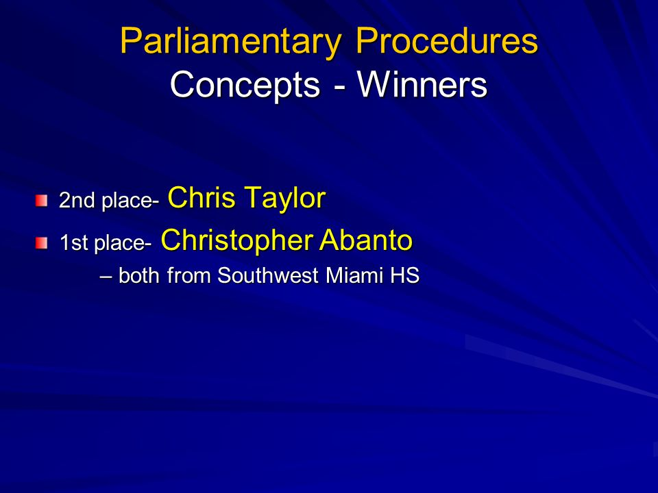 Parliamentary Procedures Concepts - Winners
