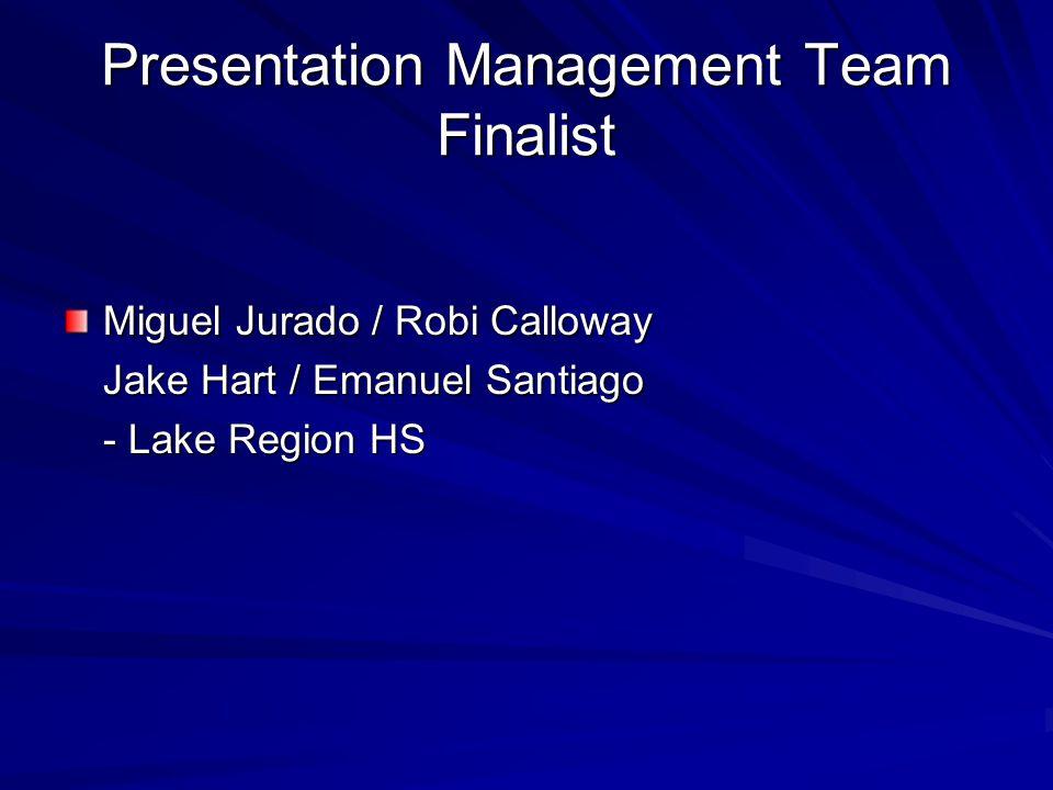 Presentation Management Team Finalist