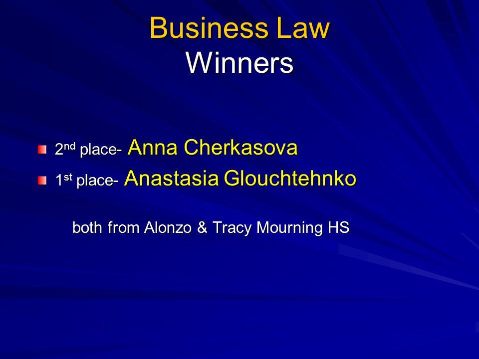 Business Law Winners 2nd place- Anna Cherkasova